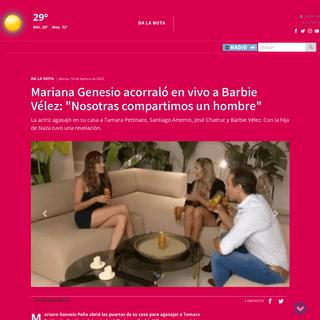 Mariana Genesio acorraló en vivo a Barbie Vélez- -Nosotras compartimos un hombre-