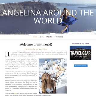 Angelina Around the World - Travel Blog - Just a Girl Lost in the World