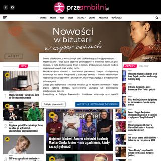przeAmbitni.pl - showbiznes, moda, uroda