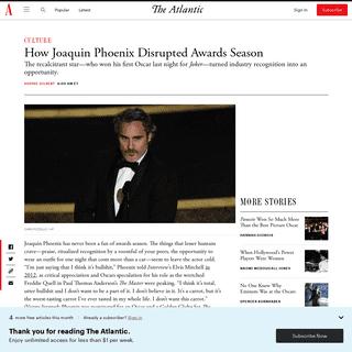 Joaquin Phoenix's Oscar Speech Wrapped a Season of Rebellion - The Atlantic