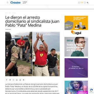 ArchiveBay.com - diariocronica.com.ar/629926-le-dieron-el-arresto-domiciliario-al-sindicalista-juan-pablo-pata-medina.html - Le dieron el arresto domiciliario al sindicalista Juan Pablo -Pata- Medina - Diario Crónica