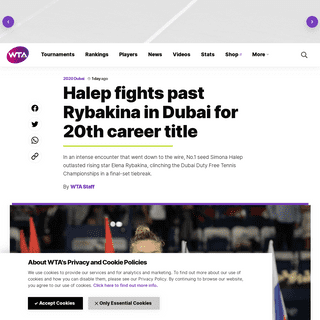 ArchiveBay.com - www.wtatennis.com/news/1618866/halep-fights-past-rybakina-in-dubai-for-20th-career-title - Halep fights past Rybakina in Dubai for 20th career title