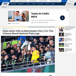 Hasil Aston Villa vs Manchester City (1-2)- The Citizens Resmi Hattrick Piala Liga