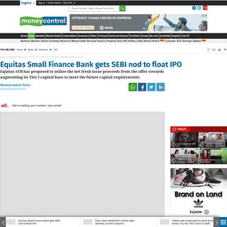 ArchiveBay.com - www.moneycontrol.com/news/business/ipo/equitas-small-finance-bank-gets-sebi-nod-to-float-ipo-4995941.html - Equitas Small Finance Bank gets SEBI nod to float IPO - Moneycontrol.com