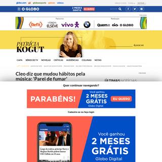 Cleo diz que mudou hábitos pela música- 'Parei de fumar' - Patrícia Kogut, O Globo