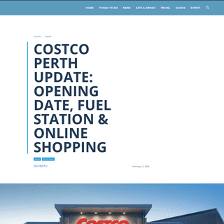 Costco Perth Update- Opening Date, Fuel Station & Online Shopping