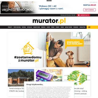 Budowa domu, instalacje, wnętrza, fachowe porady - murator.pl