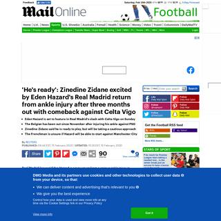 ArchiveBay.com - www.dailymail.co.uk/sport/football/article-8007385/Zinedine-Zidane-excited-Eden-Hazards-Real-Madrid-return-Belgian-set-face-Celta-Vigo.html - Zinedine Zidane excited by Eden Hazard's Real Madrid return with the Belgian set to face Celta Vigo - Daily Mail Online