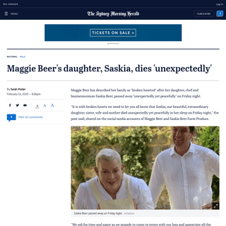ArchiveBay.com - www.smh.com.au/national/maggie-beer-s-daughter-saskia-dies-unexpectedly-20200216-p541c0.html - Saskia Beer dies 'unexpectedly', mother Maggie Beer confirms