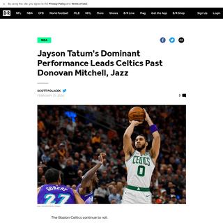 Jayson Tatum's Dominant Performance Leads Celtics Past Donovan Mitchell, Jazz - Bleacher Report - Latest News, Videos and Highli