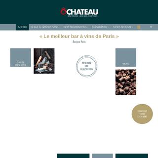 Dégustations de grands vins à Paris ·Séjours œnologiques · O CHATEAU