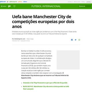 Uefa bane Manchester City de competições europeias por dois anos - futebol internacional - Globoesporte