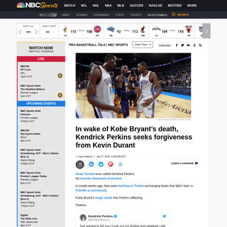 After Kobe Bryant's death, Kendrick Perkins apologizes to Kevin Durant