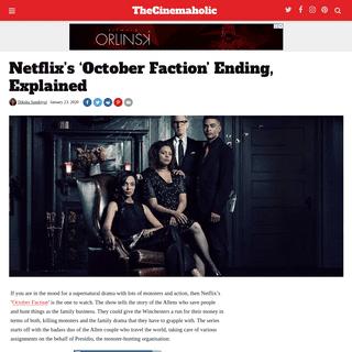October Faction Ending, Explained - Netflix Plot Summary