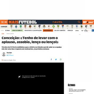 Conceição- «Tenho de levar com o aplauso, assobio, lenço ou lençol» - MAISFUTEBOL