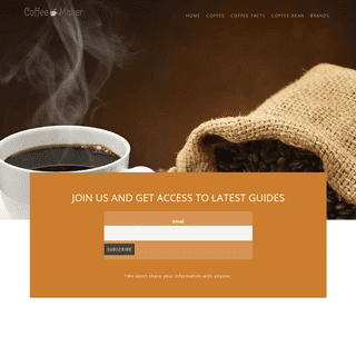 Coffee Maker - Because you deserve a good cup of coffee