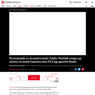 Portsmouth vs Arsenal result- Eddie Nketiah wraps up victory to send Gunners into FA Cup quarter-finals - The Independent