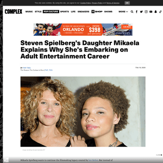 Steven Spielberg's Daughter Explains Why She's Embarking on Adult Entertainment Career - Complex