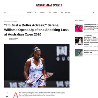 -I'm Just a Better Actress-- Serena Williams Opens Up after a Shocking Loss at Australian Open 2020 - EssentiallySports