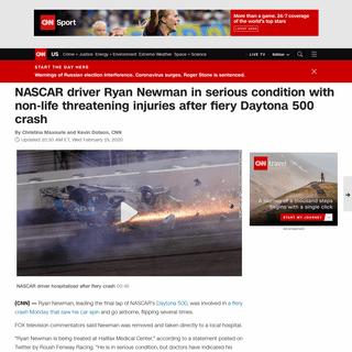 NASCAR driver Ryan Newman in serious condition after fiery Daytona 500 crash - CNN