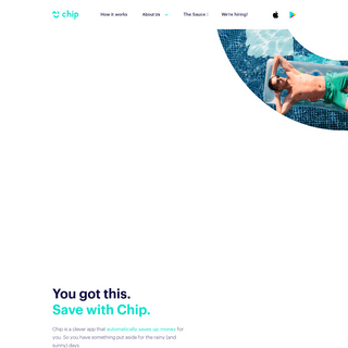 Chip - You can do anything. Start by putting money aside.