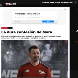La dura confesión de Mora - River Plate - La Página Millonaria