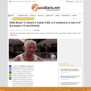 ArchiveBay.com - www.ilsussidiario.net/news/aldo-busi-sfida-bagno-di-cultura-per-lo-scrittore-la-pupa-e-il-secchione/1984135/ - Aldo Busi- -L'onore è come il 69, o è reciproco o non c'è- (La pupa e il secchione)
