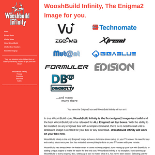 WooshBuild Infinity, an Enigma2 image ALL Enigma2 boxes. No Download required