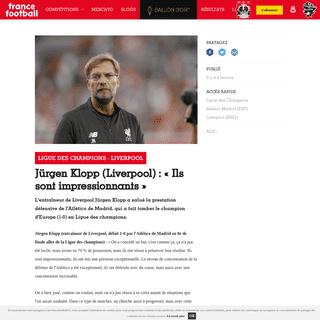 Foot - Ligue des Champions - Liverpool - Jürgen Klopp (Liverpool)- «Ils sont impressionnants» - France Football