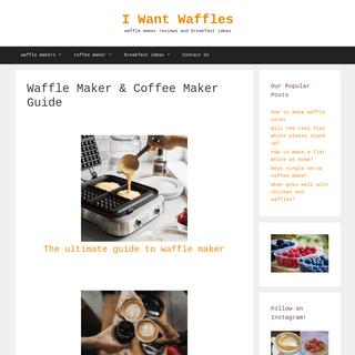 I Want Waffles