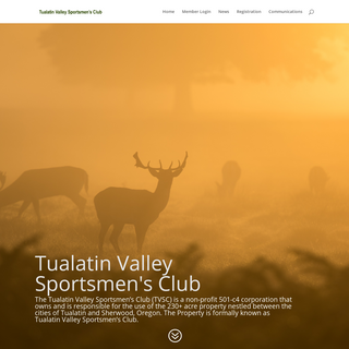 Tualatin Valley Sportsmen`s Club - To preserve, develop, and retain the property as a firearms practice range and training facil