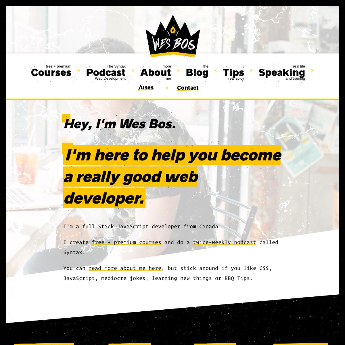 Wes Bos - Full Stack Developer