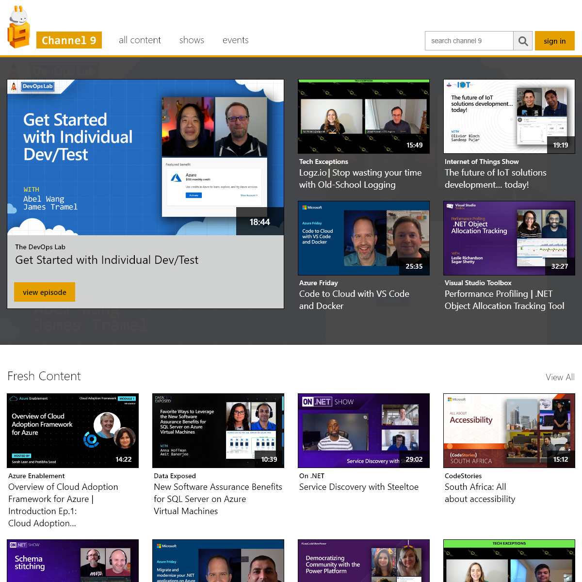 Channel 9- Videos for developers from the people building Microsoft Products & Services