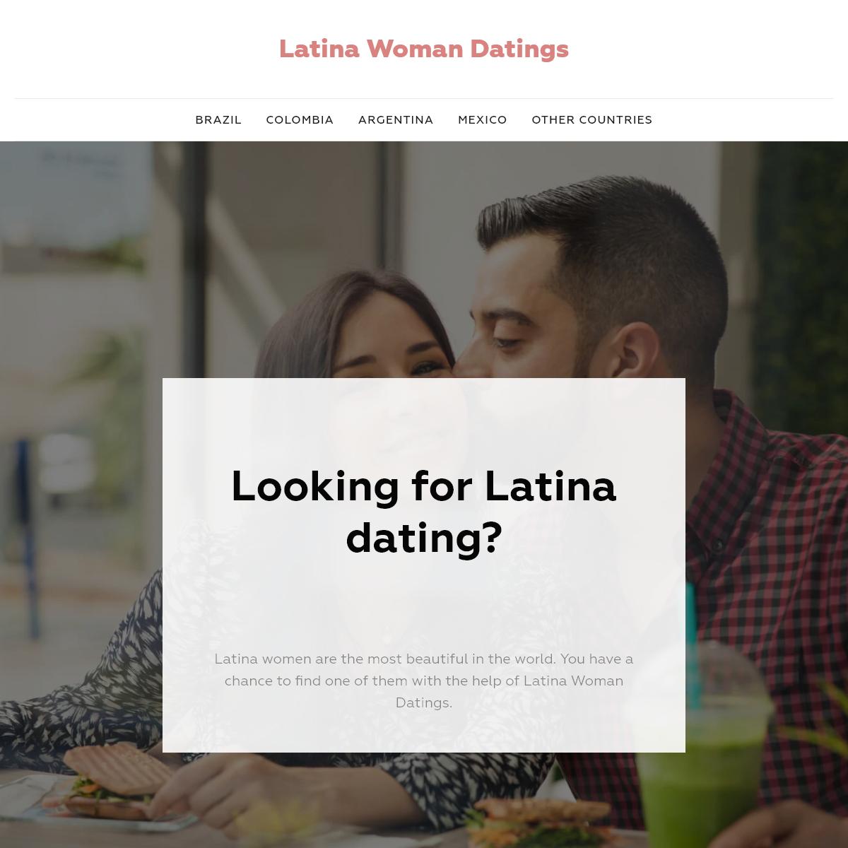 Latina Women Dating - Meet Single Latin Girls Online Today!
