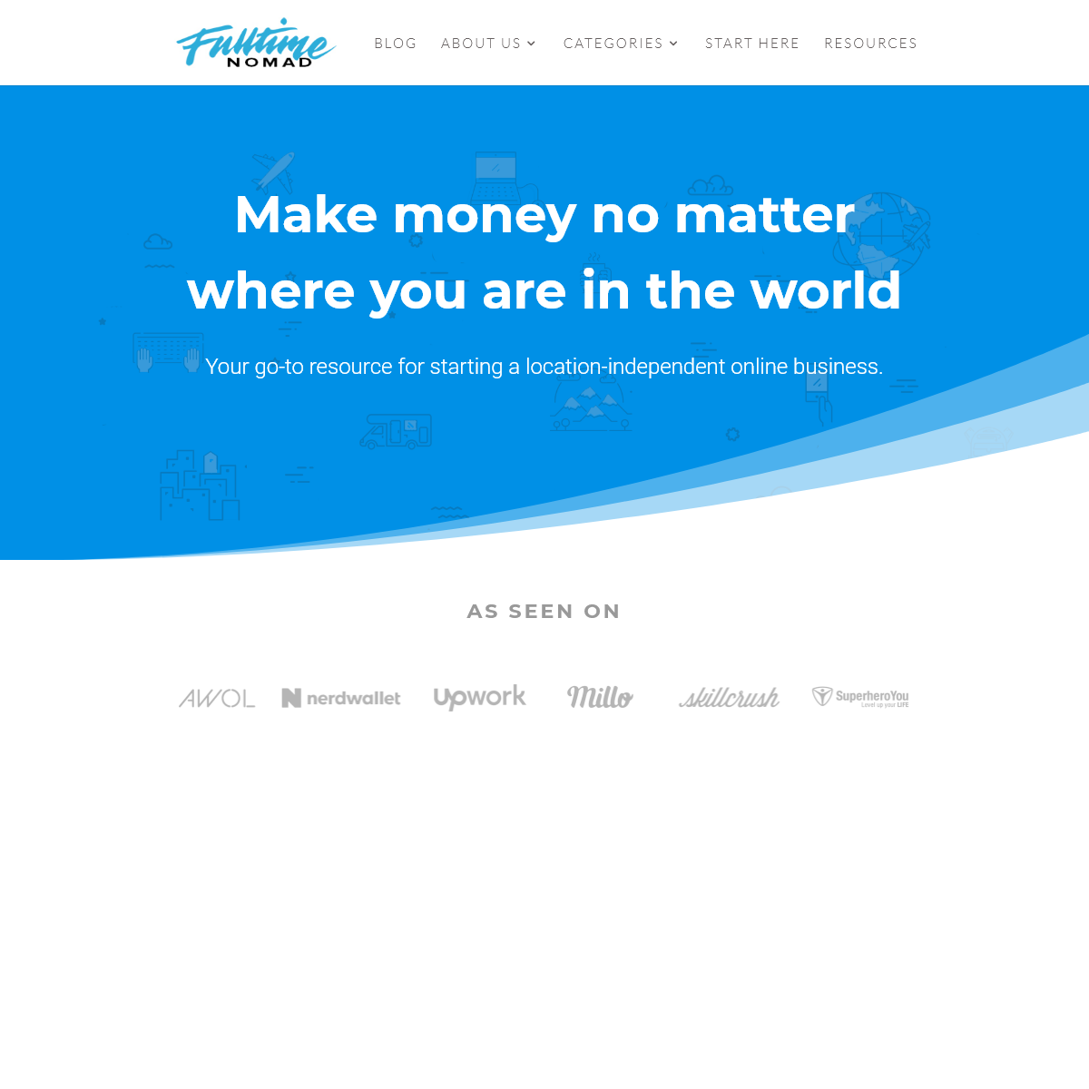 Make Money While Traveling. Travel jobs & Online Business - Fulltime Nomad