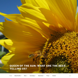 Queen of the Sun- What Are the Bees Telling Us-