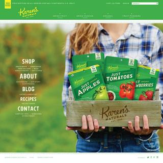 Karen`s Naturals. Farm-fresh, Premium, Dried Fruits and Vegetables.