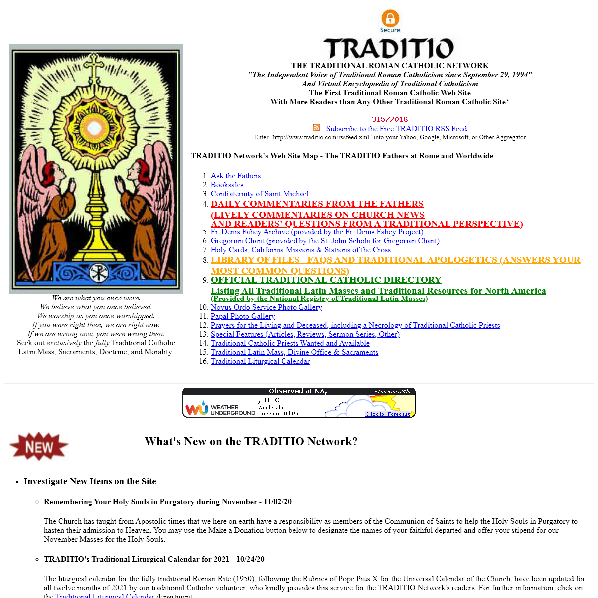 TRADITIO Traditional Roman Catholic Network, including the Official Catholic Directory of Traditional Latin Masses