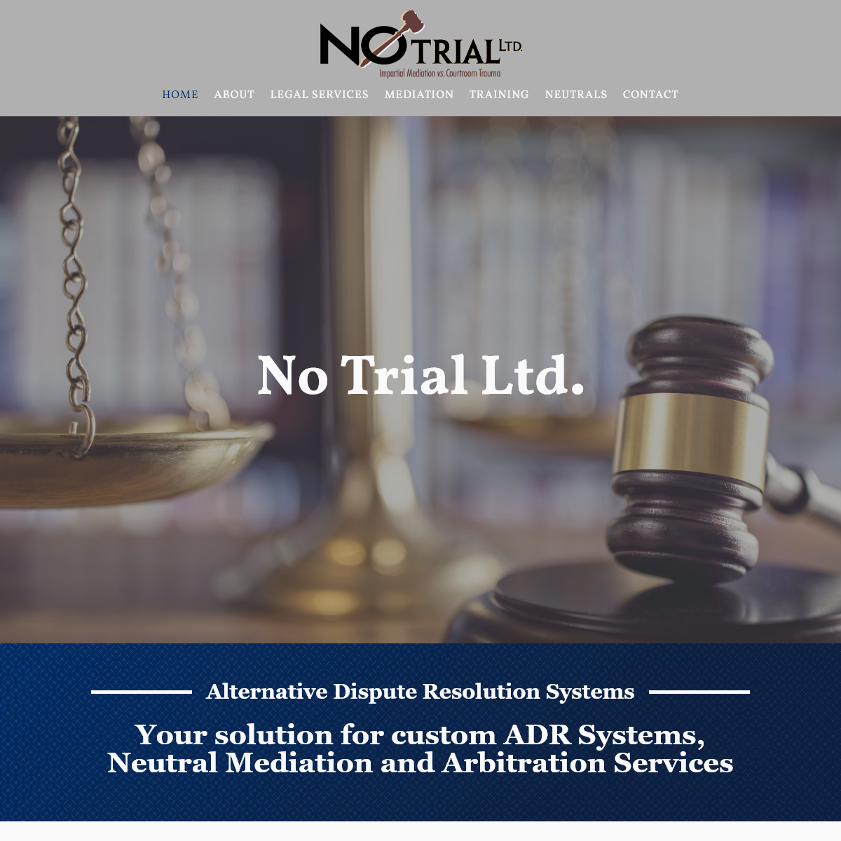 Neutral Mediation, ADR Systems, and Arbitration services •