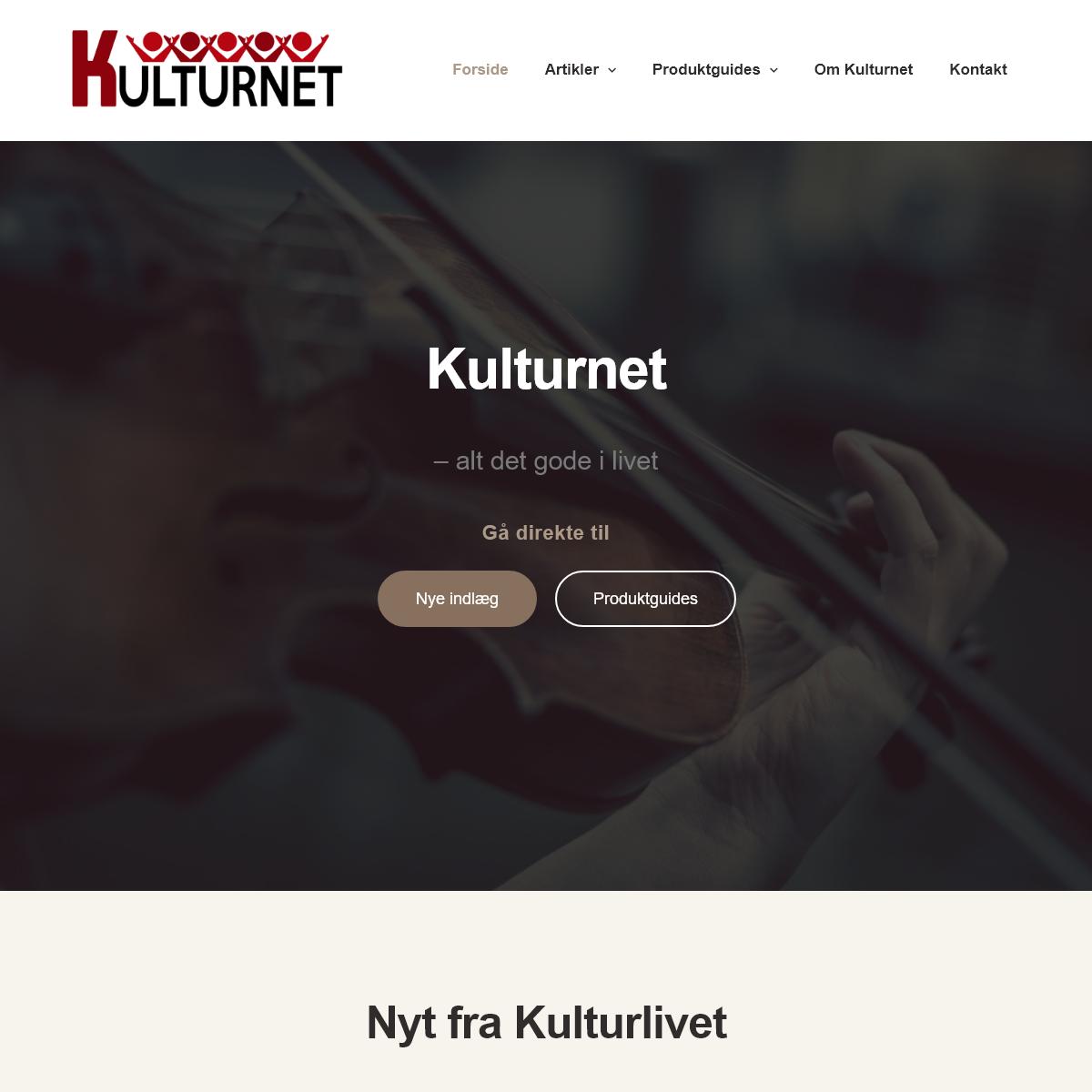 Kulturnet.dk - Alt Det Gode I Livet -Din Kulturguide Siden 2016