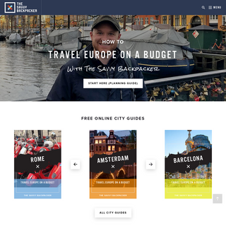 The Savvy Backpacker - Guide To Traveling Europe On A Budget