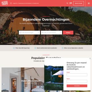 Supertrips, Bijzondere Overnachtingen & Hotels - Ontdek Supertrips