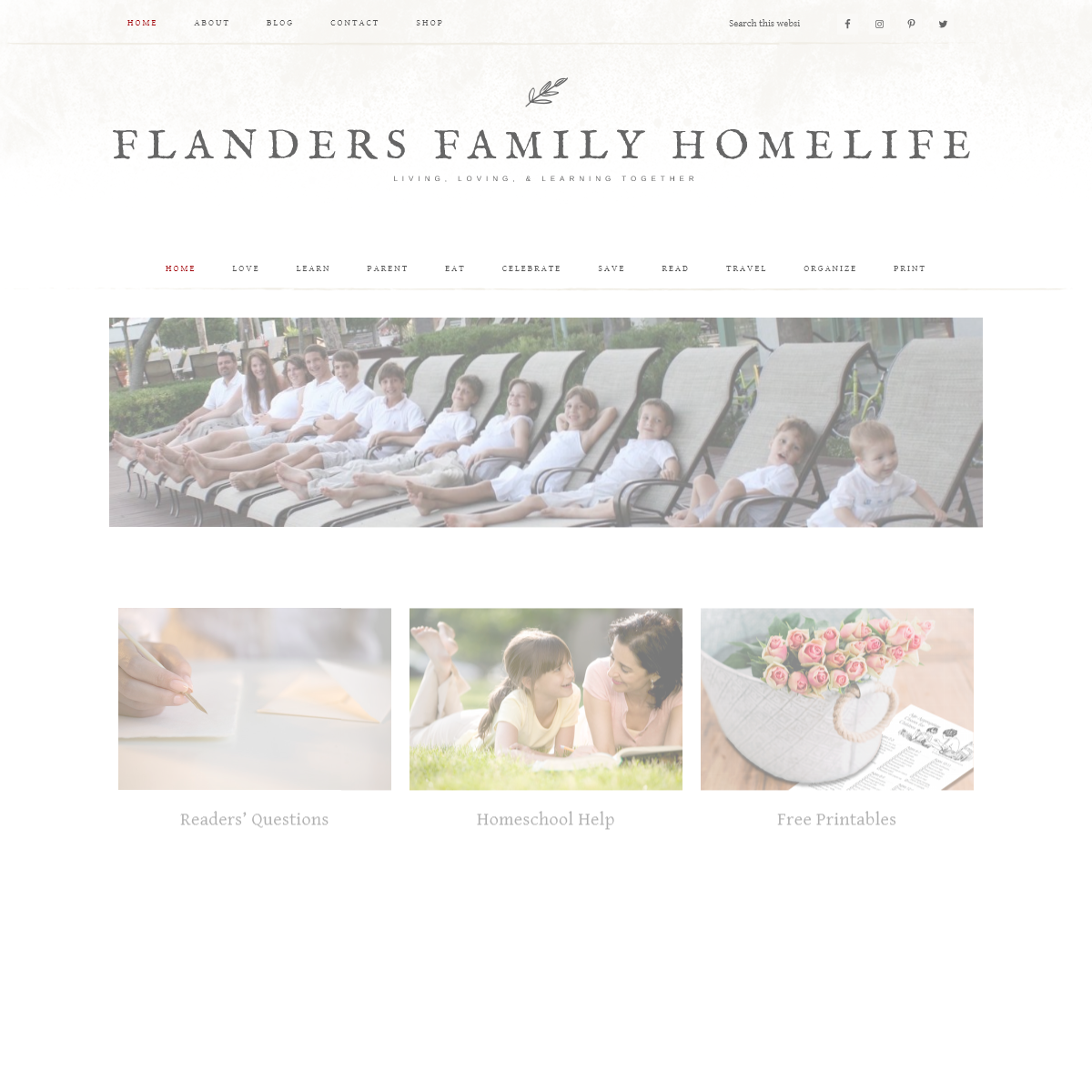 Flanders Family Homelife - Living, Loving, & Learning Together