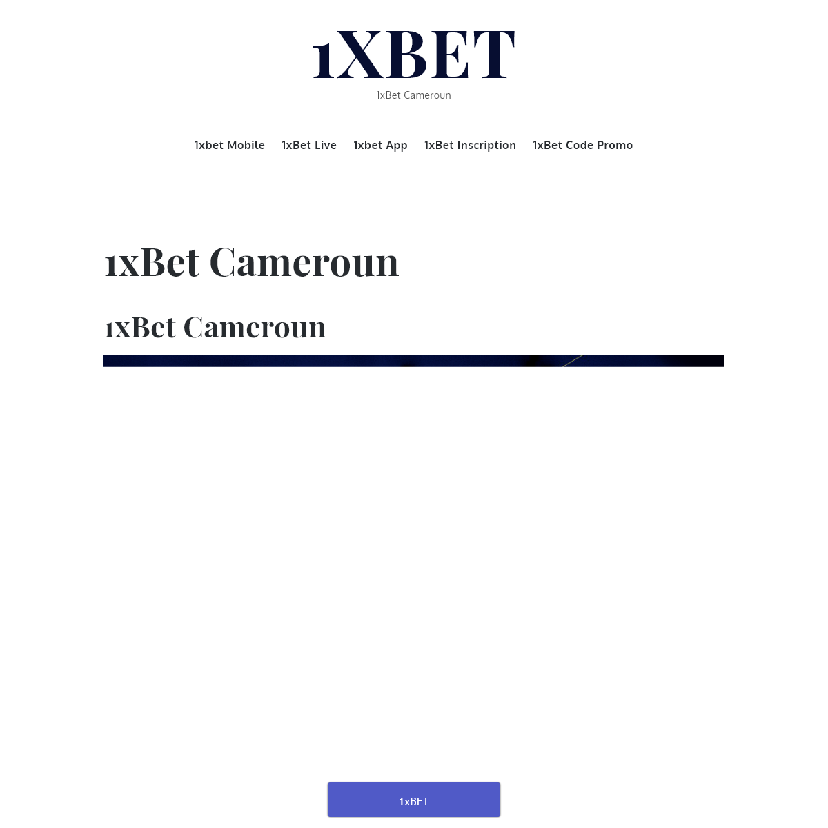 1xBet Cameroun - 1xBet Live, 1xBet Mobile, Paris sportifs - 1xBet Cameroon - 1xbet cm