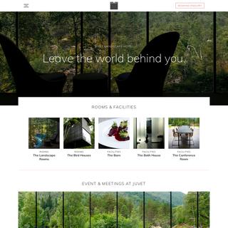 Leave the world behind you - Juvet Landscape Hotel