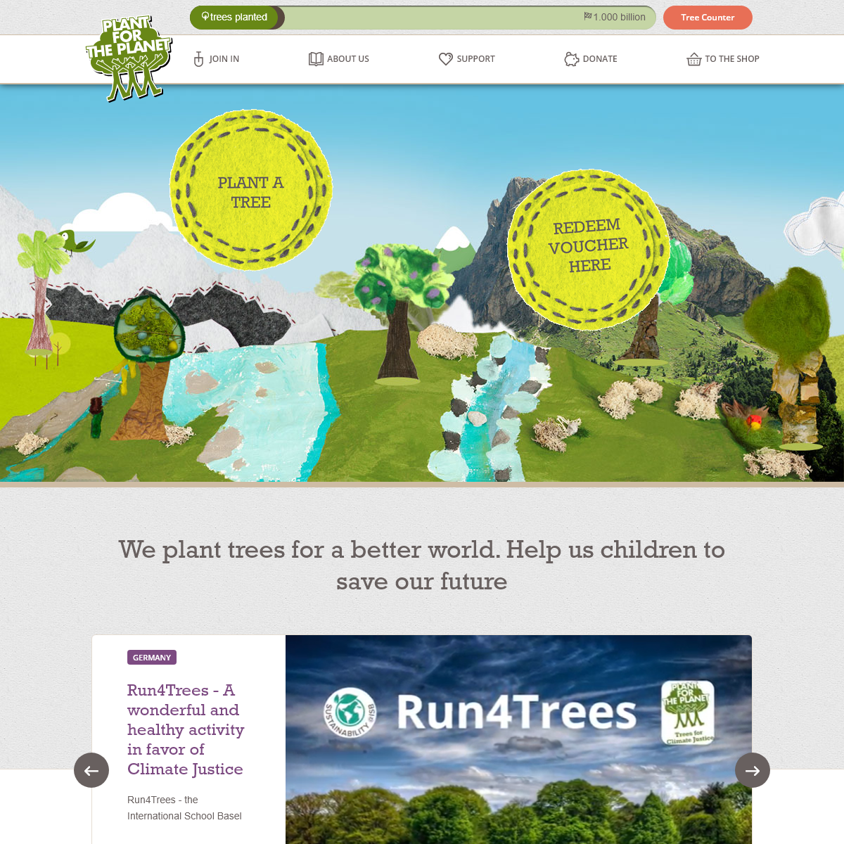 We plant trees for a better world. Help us children to save our future - Plant-for-the-Planet