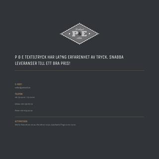 P & E Textiltryck – Snabbt och tryckt