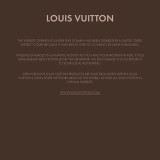 LOUIS VUITTON - This Website Has Been Shut Down For Selling Counterfeit Products