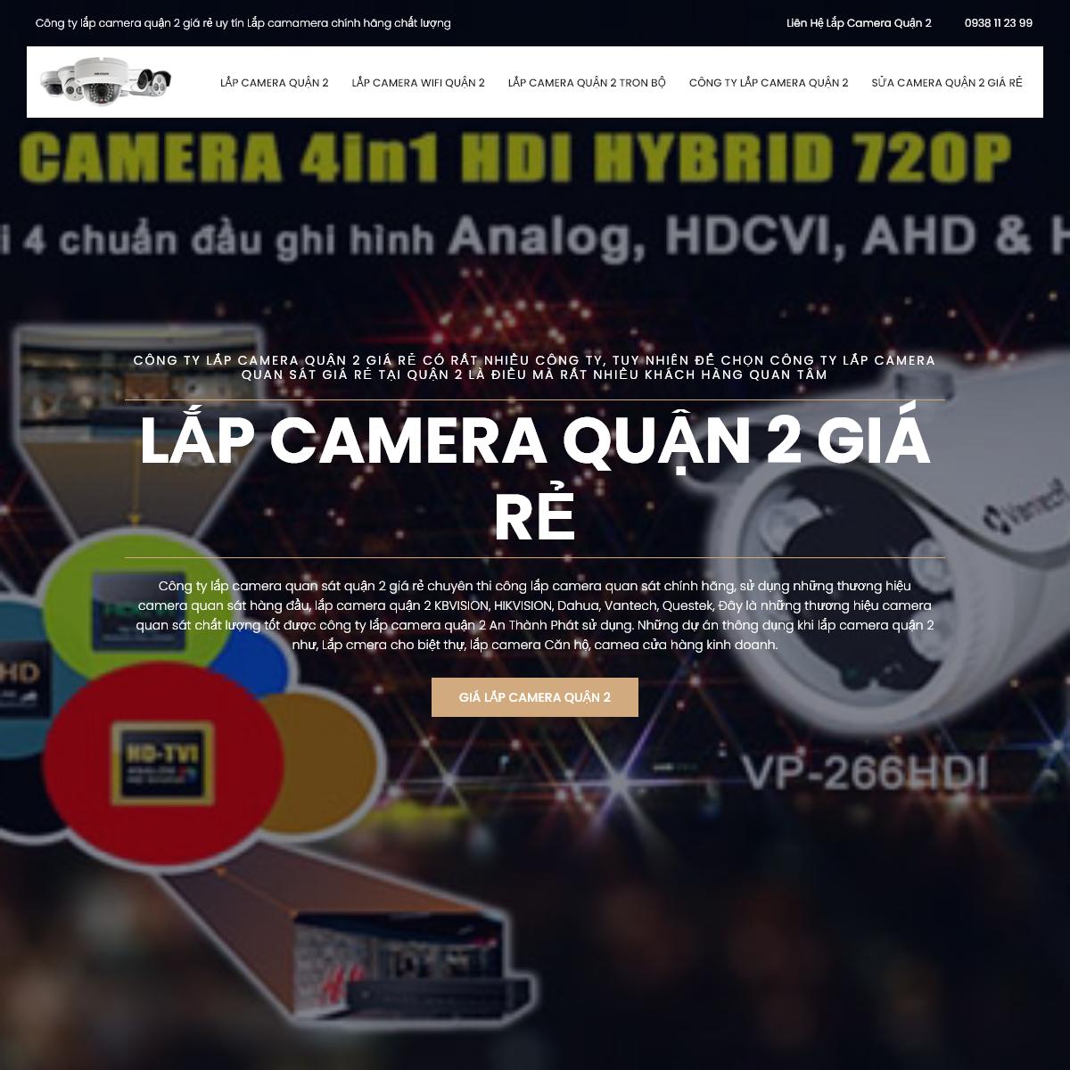 LẮP CAMERA QUẬN 2 GIÁ RẺ Camera Quan Sát quận 2 chính hãng giám sát qua điện thoại từ xa