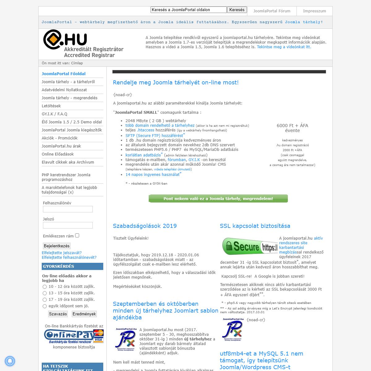 Joomla tárhely egyszerűen nagyszerű, on-line .hu domain befoglalással. - - 2 GB -os Joomla tárhely nettó 6000 Ft -év áro